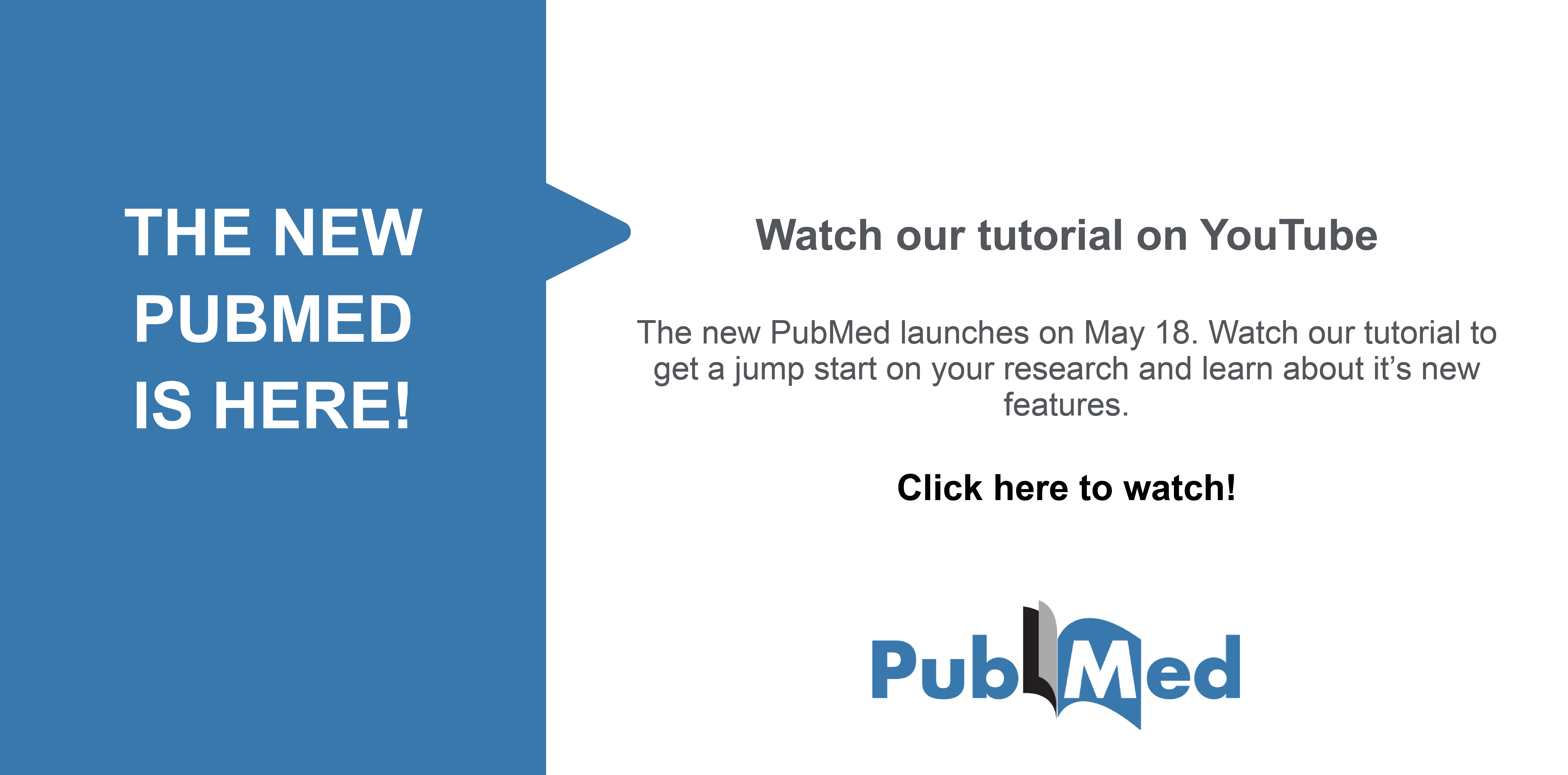 Link to our New PubMed Tutorial on YouTube