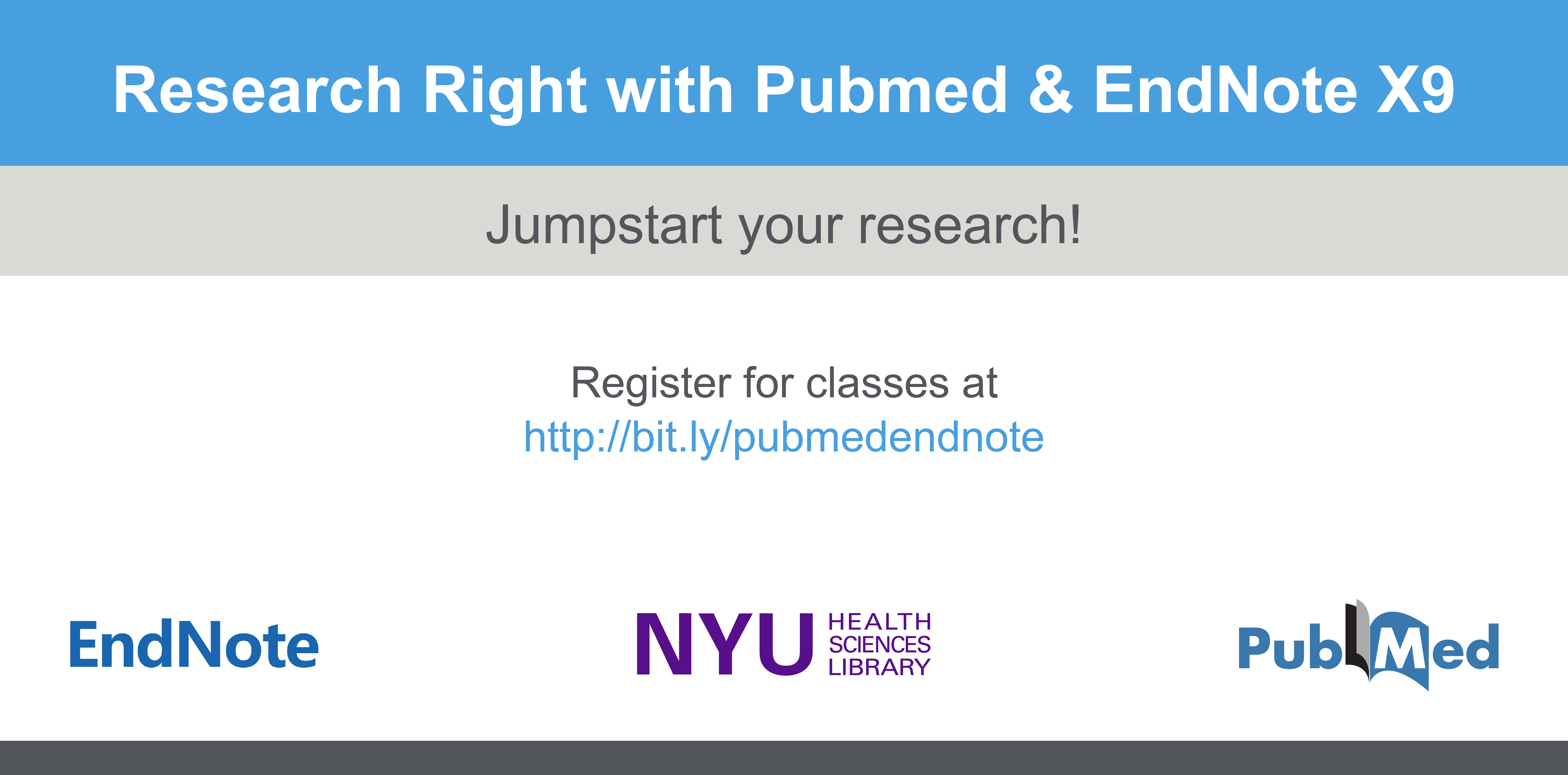 Click to register for Pubmed and EndNote classes